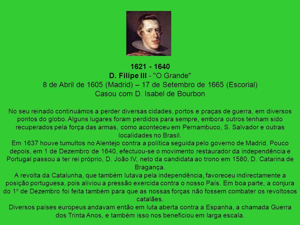 1621 - 1640 D. Filipe III -