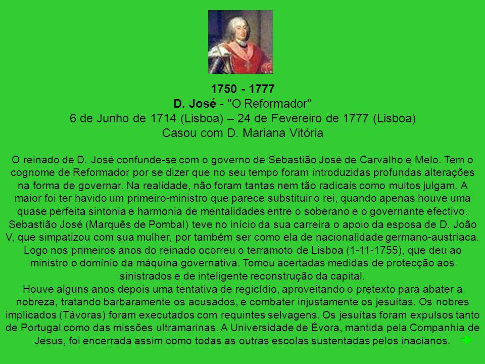 1750 - 1777 D. José -