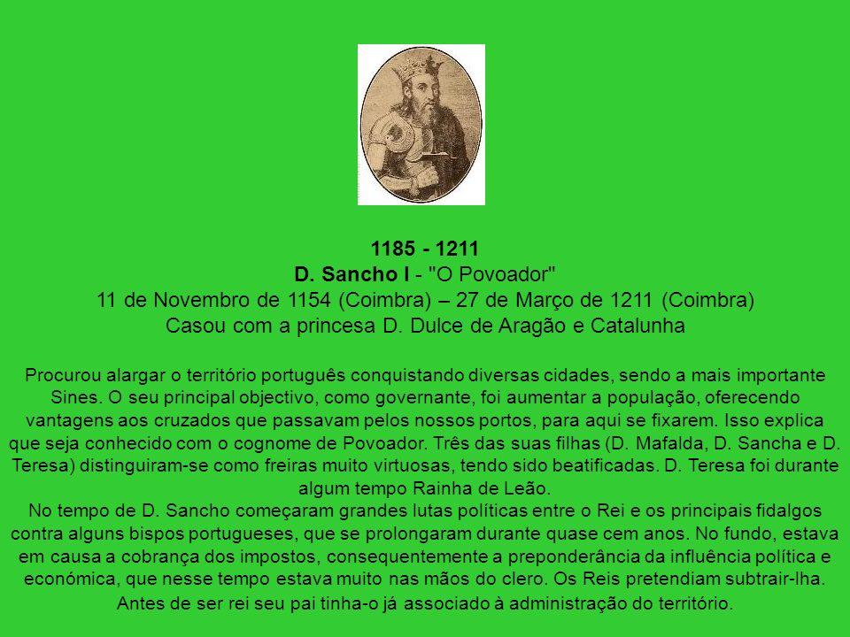 1185 - 1211 D. Sancho I -