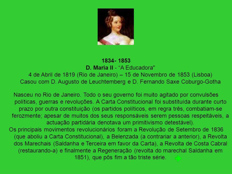 1834- 1853 D. Maria II - A Educadora