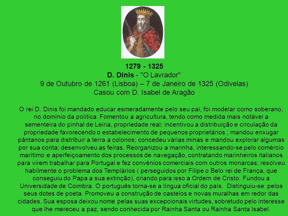 1279 - 1325 D. Dinis -
