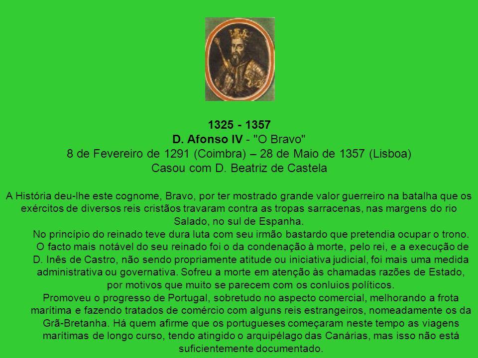 1325 - 1357 D. Afonso IV -