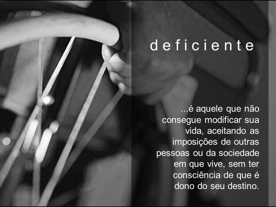 d e f i c i ê n c i a s m a r i o q u i n t a n a Colaboração: Marcelo Fiolo P. de C. Ferreira