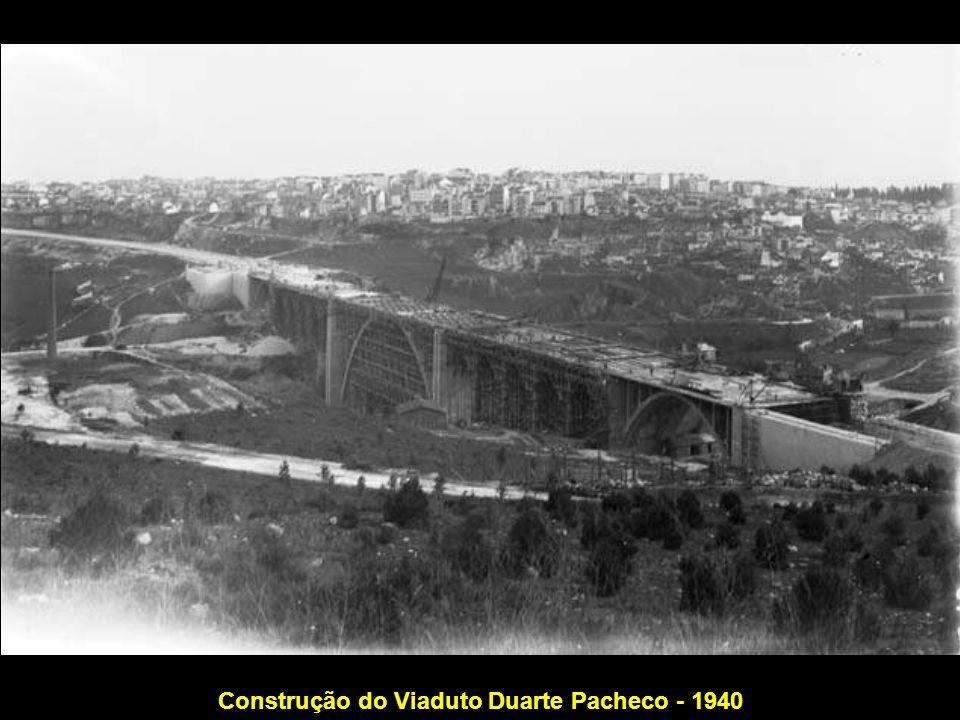 Construção do Viaduto Duarte Pacheco - 1940