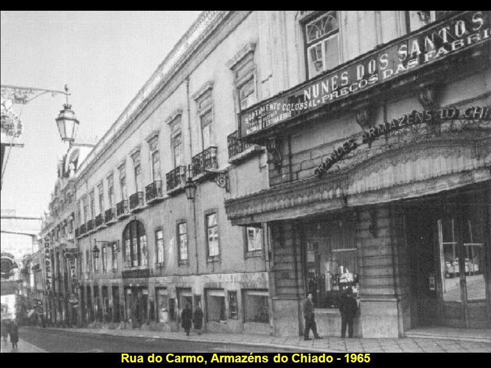 Rua do Carmo, Armazéns do Chiado - 1965