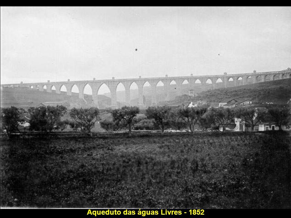 Aqueduto das águas Livres - 1852