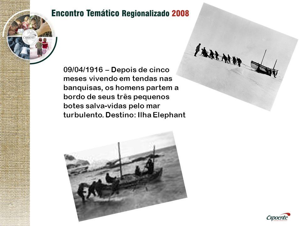 09/04/1916 – Depois de cinco meses vivendo em tendas nas banquisas, os homens partem a bordo de seus três pequenos botes salva-vidas pelo mar turbulen