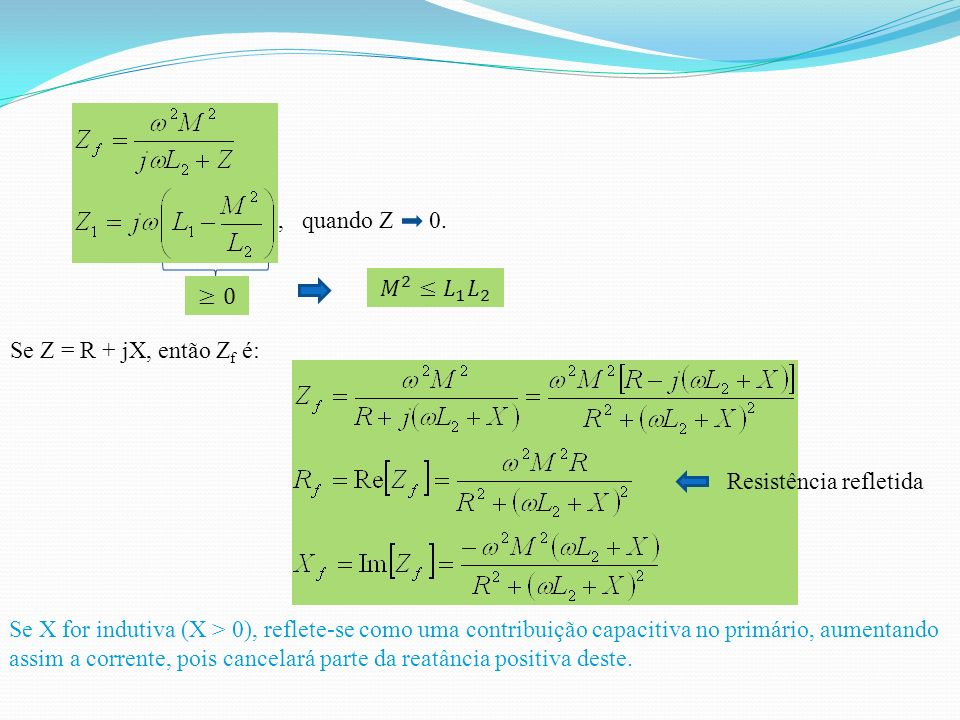 (II) Comparando (I) com (II), L 1, L 2 e M são conhecidos Com quatro incógnitas e três equações, deve-se arbitrar uma das incógnitas, por exemplo, N.
