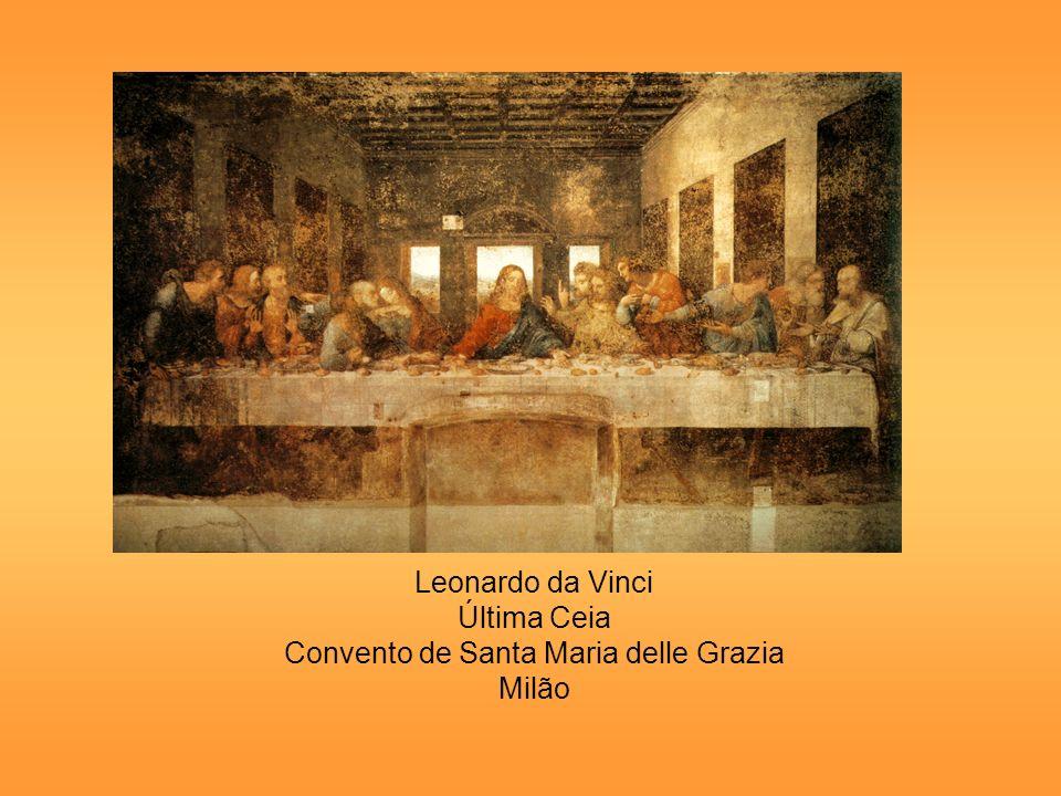 Leonardo da Vinci Última Ceia Convento de Santa Maria delle Grazia Milão