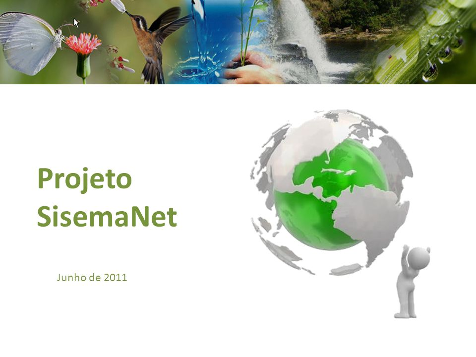 Projeto SisemaNet Junho de 2011