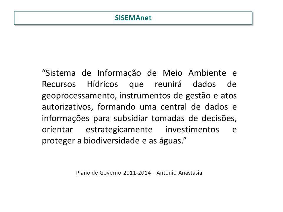 Sistema de Informação de Meio Ambiente e Recursos Hídricos que reunirá dados de geoprocessamento, instrumentos de gestão e atos autorizativos, formand