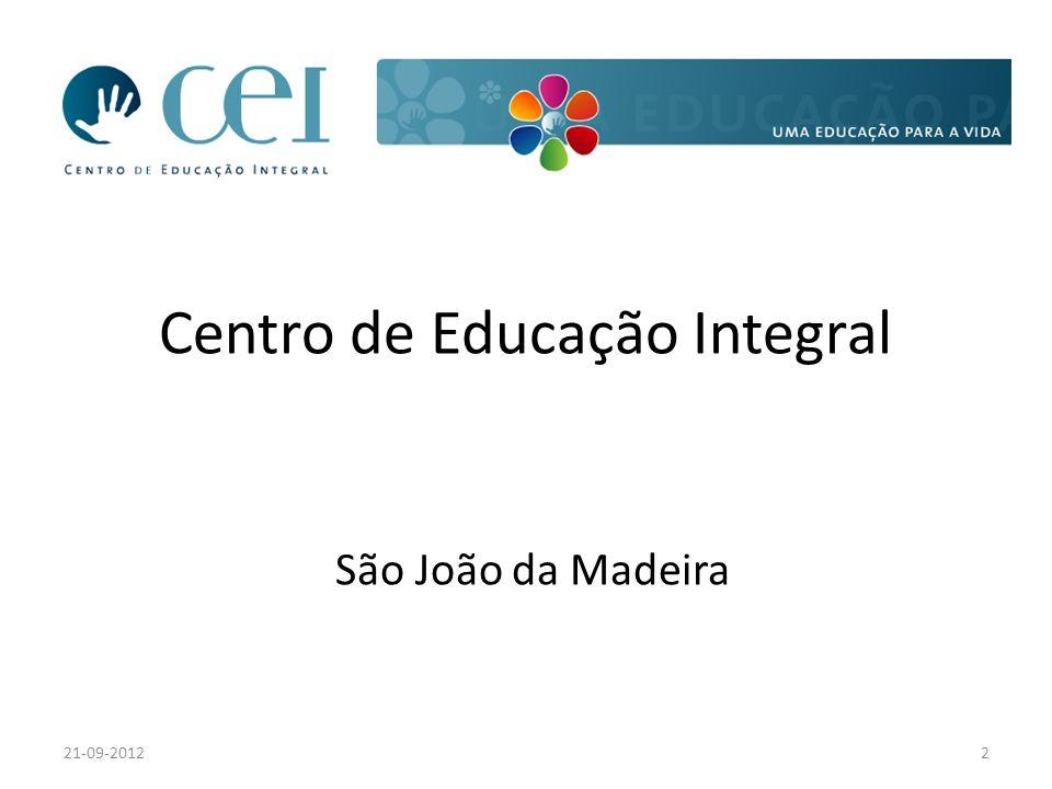 Centro de Educação Integral São João da Madeira 21-09-20122