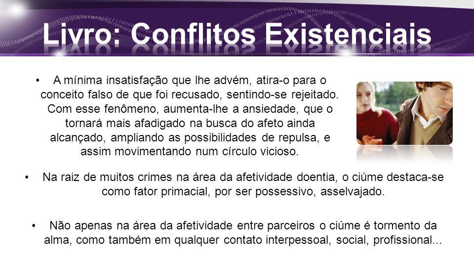 Na raiz de muitos crimes na área da afetividade doentia, o ciúme destaca-se como fator primacial, por ser possessivo, asselvajado.