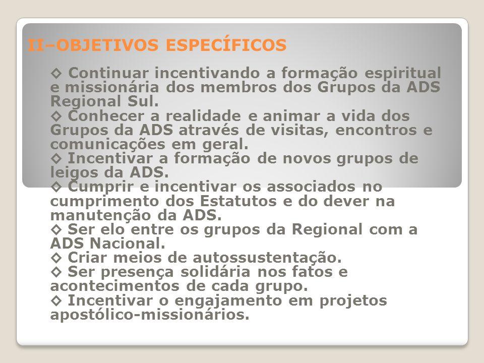 ASSOCIAÇÃO DO DIVINO SALVADOR PLANO QUADRIENAL DA COORDENAÇÃO REGIONAL SUL 2011 - 2014 Coordenar a Regional Sul com renovado entusiasmo e ardor apostó