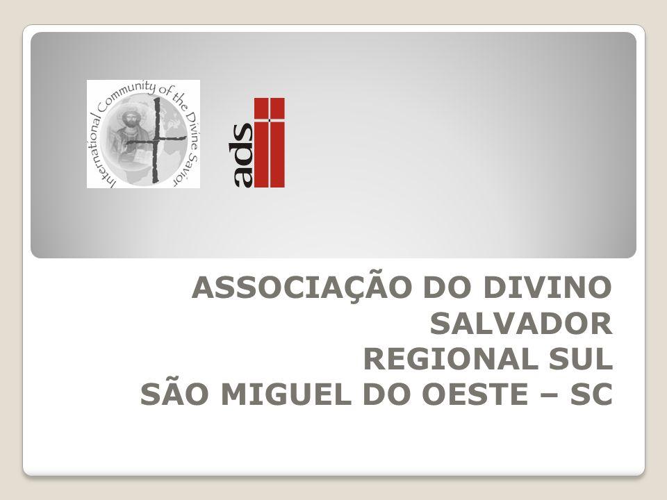 ASSOCIAÇÃO DO DIVINO SALVADOR REGIONAL SUL SÃO MIGUEL DO OESTE – SC