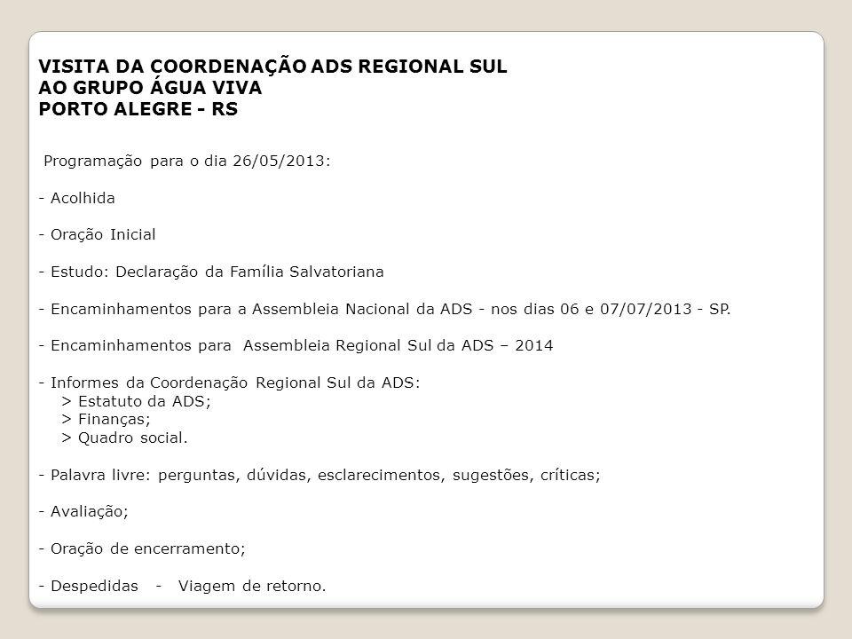 PROGRAMAÇÃO DATAS_VISITAS_ENCONTRO COORDENADORES_ASSISTENTES_2013 AGOSTO03 e 04FLORIANÓPOLISNOSSA SENHORA DE FÁTIMAFlorianópolis MISSIONÁRIOS DA PAZFl