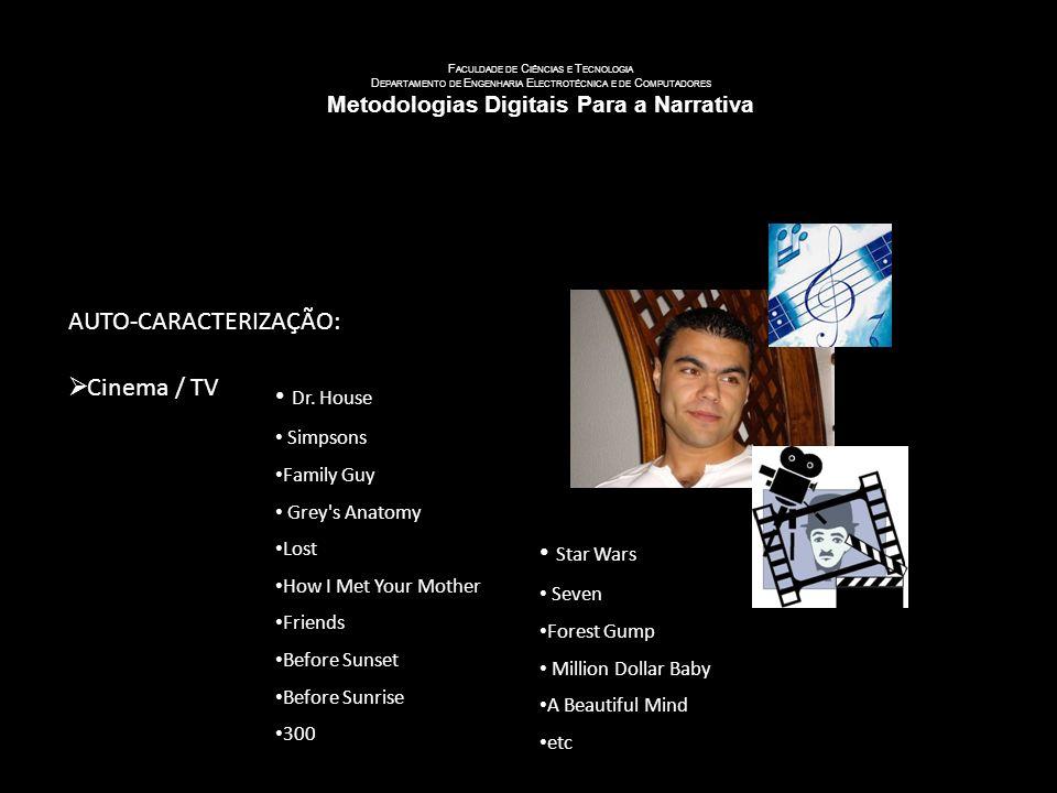 U NIVERSIDADE DE C OIMBRA F ACULDADE DE C IÊNCIAS E T ECNOLOGIA D EPARTAMENTO DE E NGENHARIA E LECTROTÉCNICA E DE C OMPUTADORES Metodologias Digitais Para a Narrativa AUTO-CARACTERIZAÇÃO: Desporto Futebol Basketball Voleyball Baseball