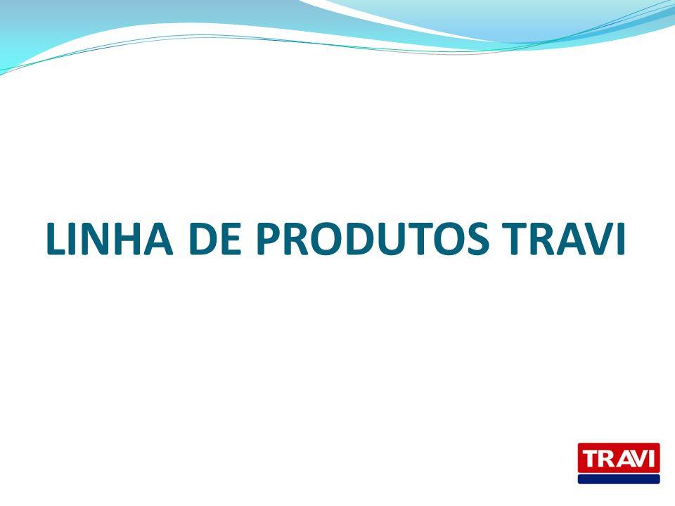 LINHA DE PRODUTOS TRAVI