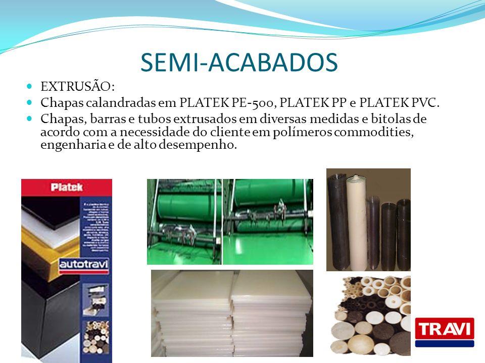 SEMI-ACABADOS EXTRUSÃO: Chapas calandradas em PLATEK PE-500, PLATEK PP e PLATEK PVC. Chapas, barras e tubos extrusados em diversas medidas e bitolas d