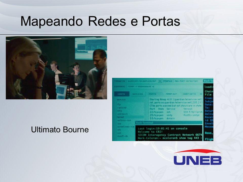 Mapeando Redes e Portas Ultimato Bourne