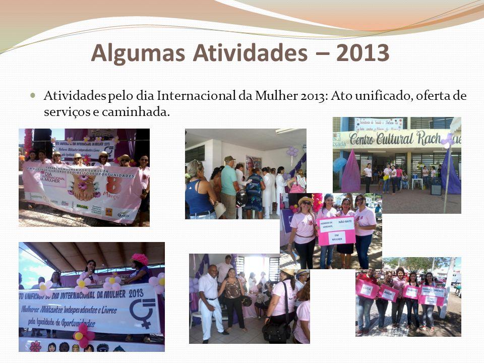 Atividades pelo dia Internacional da Mulher 2013: Ato unificado, oferta de serviços e caminhada.