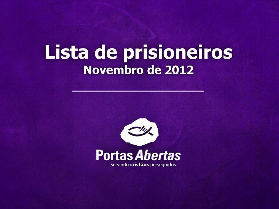 Lista de prisioneirosLista de prisioneiros Novembro de 2012Novembro de 2012