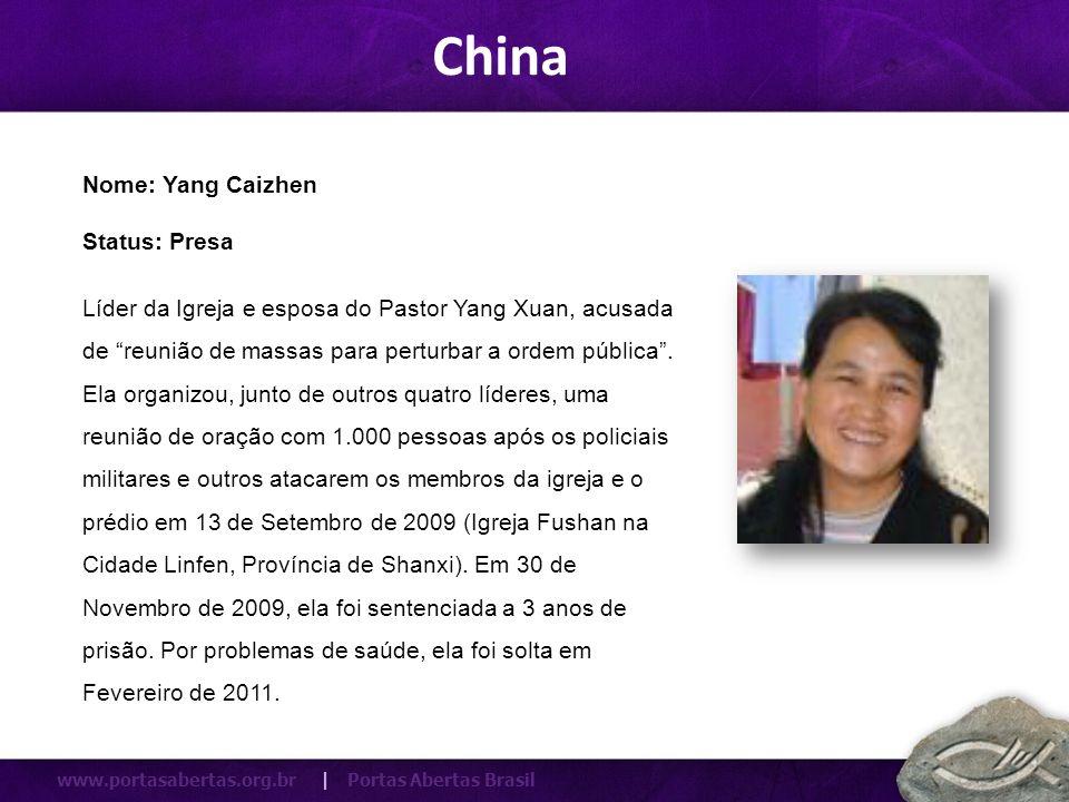 www.portasabertas.org.br | Portas Abertas Brasil Líder da Igreja e esposa do Pastor Yang Xuan, acusada de reunião de massas para perturbar a ordem púb