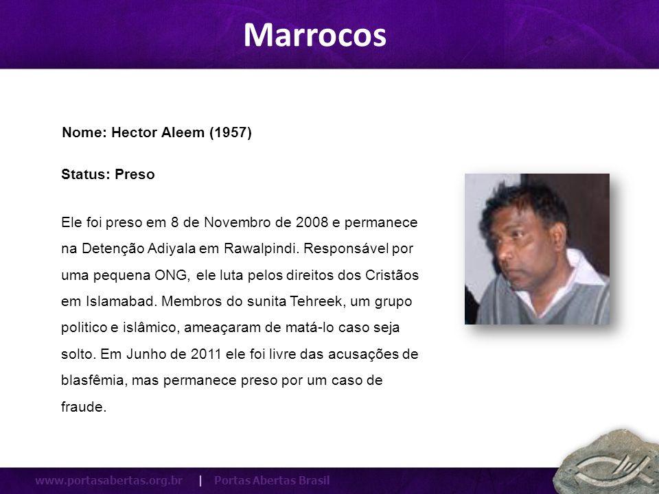 www.portasabertas.org.br | Portas Abertas Brasil Ele foi preso em 8 de Novembro de 2008 e permanece na Detenção Adiyala em Rawalpindi. Responsável por