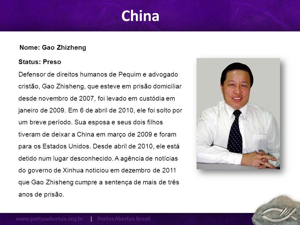 www.portasabertas.org.br   Portas Abertas Brasil Membro de uma Igreja no Sul da China, ela foi presa em Outubro de 2002 e sentenciada a 12 anos de prisão.