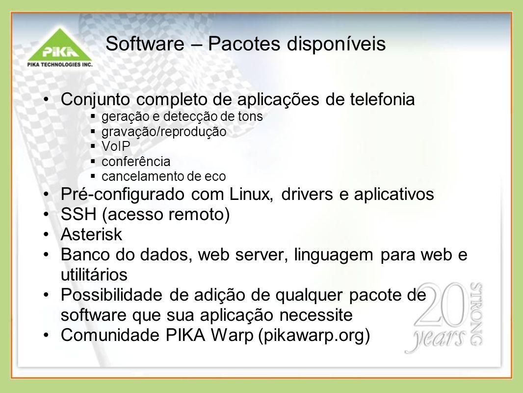 Software – Pacotes disponíveis Conjunto completo de aplicações de telefonia geração e detecção de tons gravação/reprodução VoIP conferência cancelamen