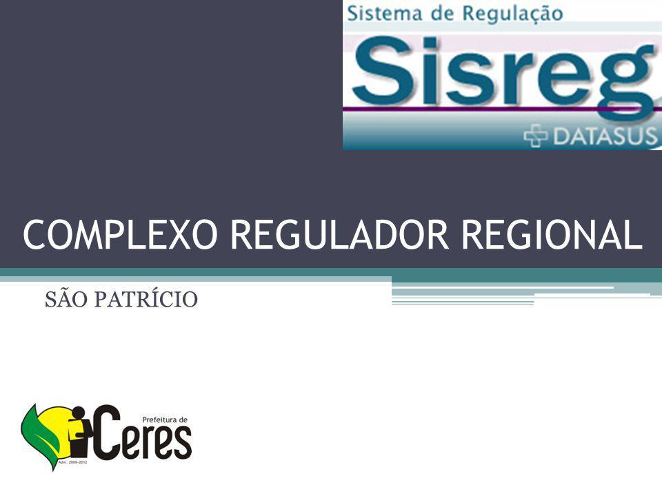 COMPLEXO REGULADOR REGIONAL SÃO PATRÍCIO