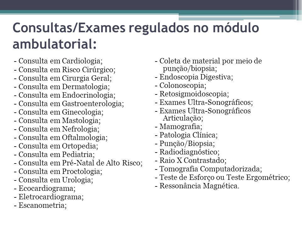 Leitos Hospitalares Regulados: - Clinica Médica; - Clinica Cirúrgica; - Clinica Obstétrica; - Clinica Pediátrica.