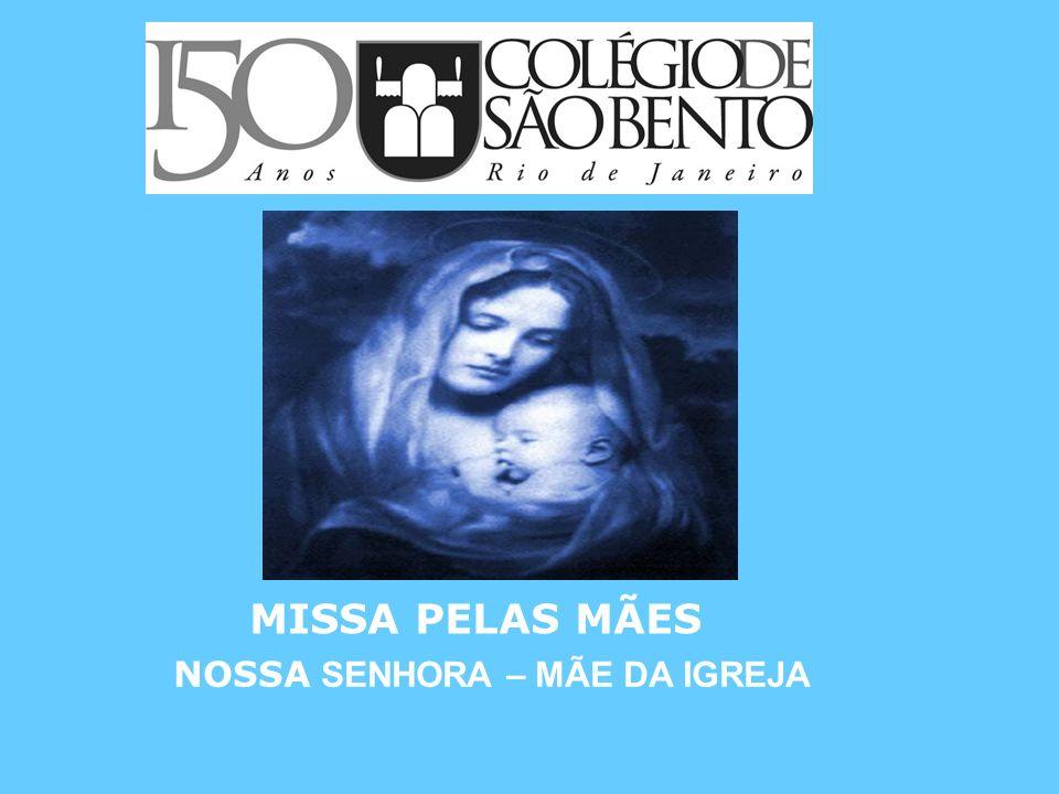 PASTORAL MISSA PELAS MÃES NOSSA SENHORA – MÃE DA IGREJA