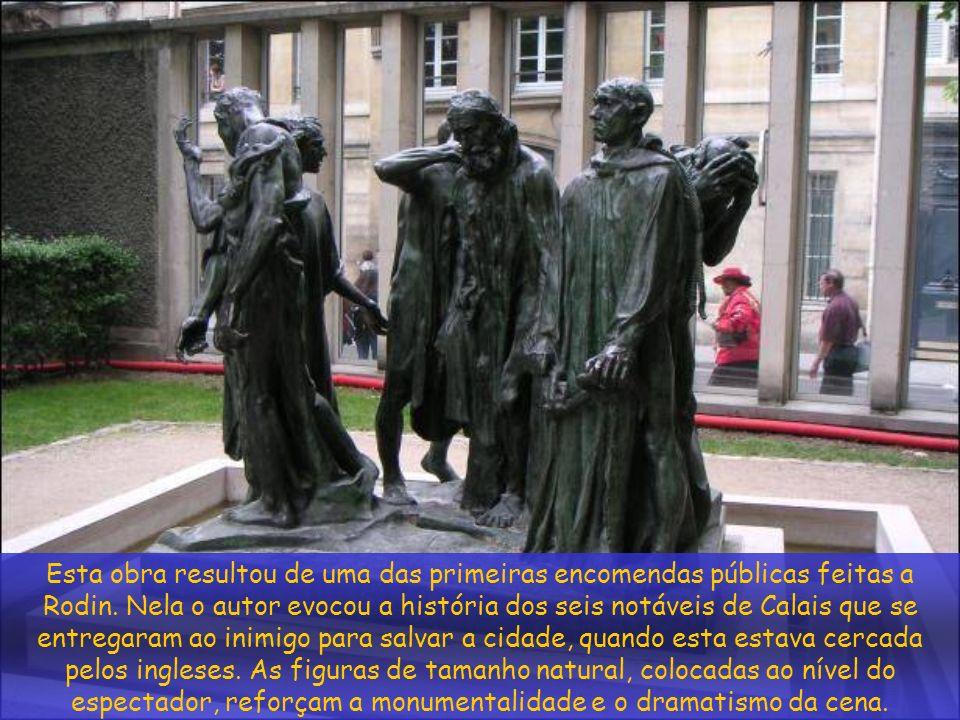 O monumento Os Burgueses de Calais, 1884-89, bronze As suas peças estão cheias de superfícies reentrantes e salientes, côncavas e convexas, que absorvem e reflectem a luminosidade, criando uma ilusão de força, dinamismo e vitalidade.