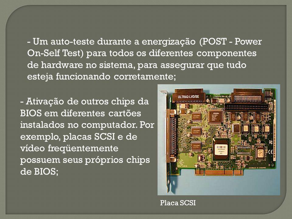 - Ativação de outros chips da BIOS em diferentes cartões instalados no computador.