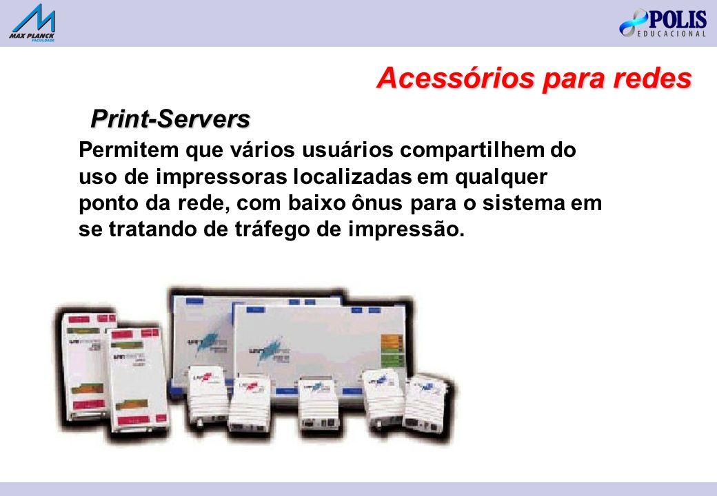 Permitem que vários usuários compartilhem do uso de impressoras localizadas em qualquer ponto da rede, com baixo ônus para o sistema em se tratando de