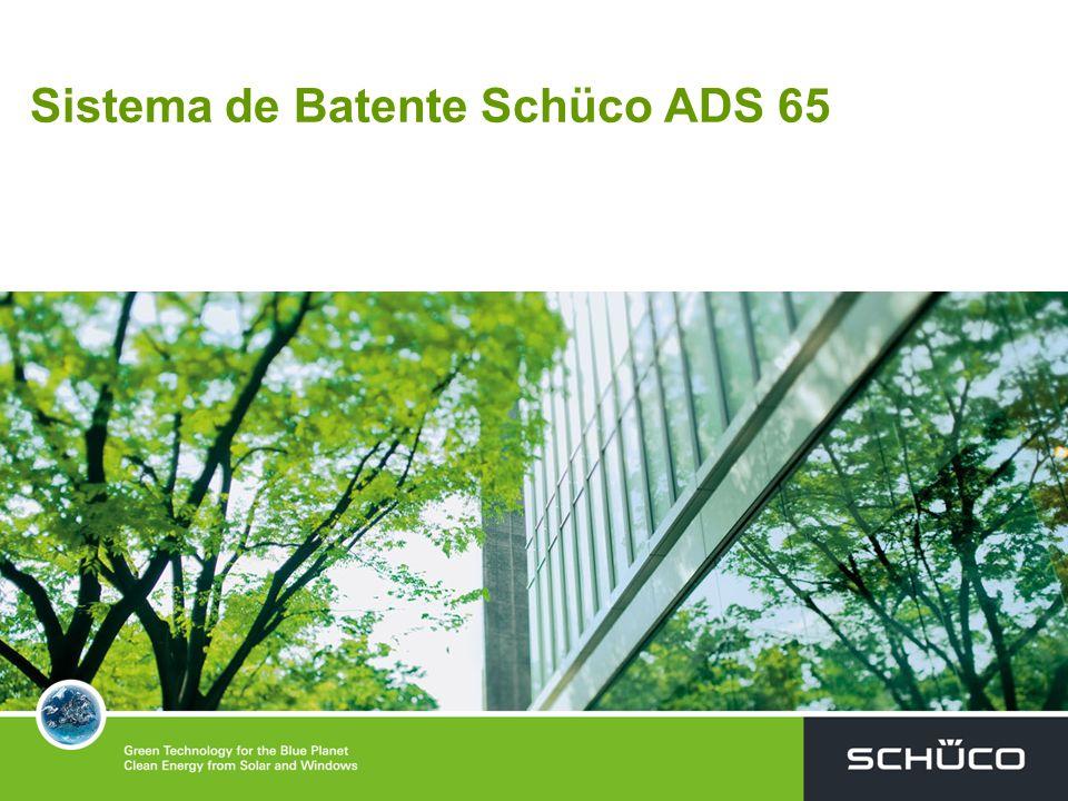 Sistema de Batente para Portas ADS 65 SCHÜCO ADS 65, - Sistema de Alumínio SCHÜCO ADS 65, com ruptura do ponto térmico, através de barras isoladoras em poliamida 6,6, para Portas de abertura interior, e/ou exterior.
