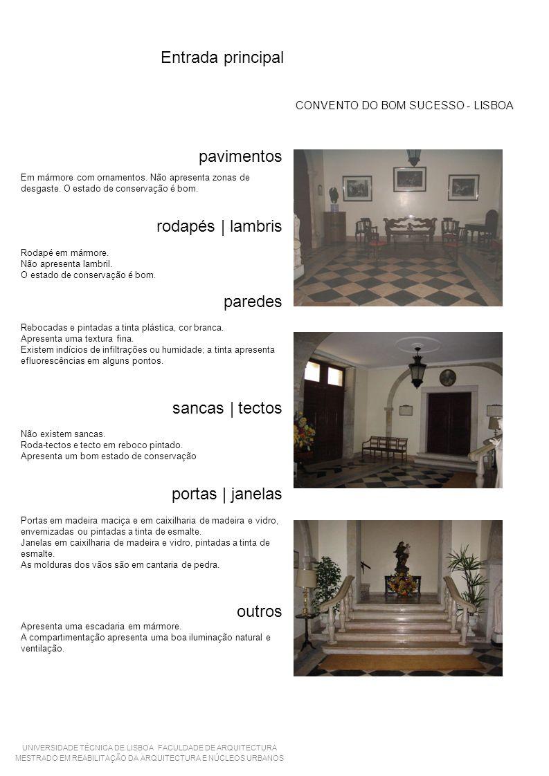 Entrada principal CONVENTO DO BOM SUCESSO - LISBOA pavimentos Em mármore com ornamentos.