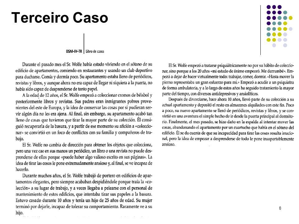 Professor Marcus André Vieira8 Terceiro Caso
