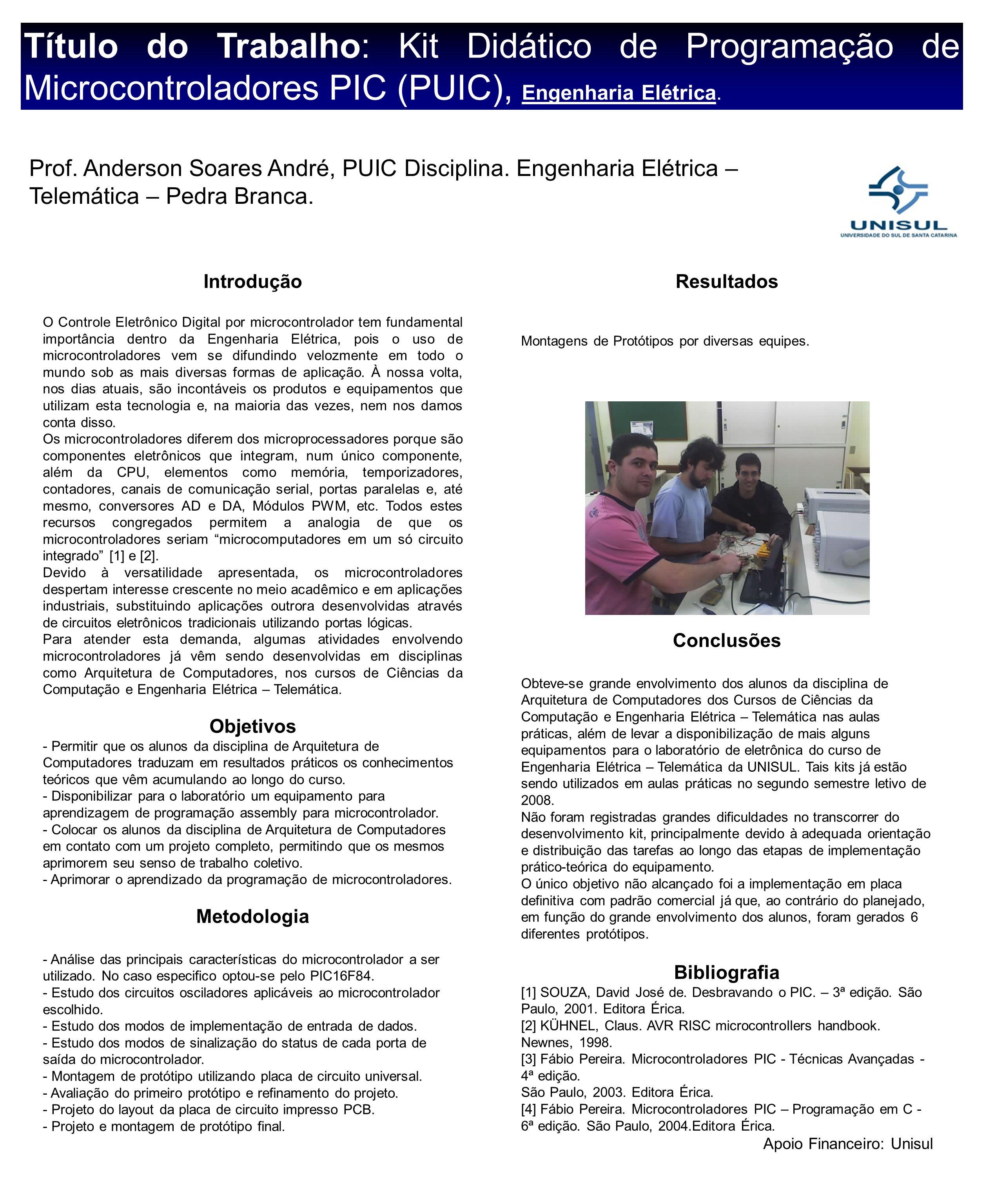 Título do Trabalho: Kit Didático de Programação de Microcontroladores PIC (PUIC), Engenharia Elétrica.
