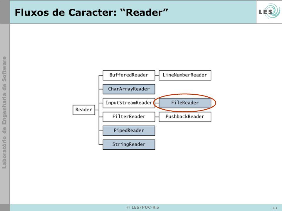 13 © LES/PUC-Rio Fluxos de Caracter: Reader