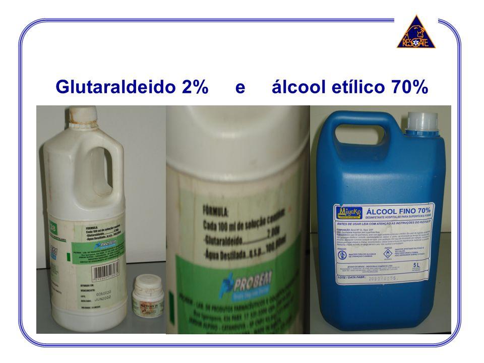 Glutaraldeido 2% e álcool etílico 70%