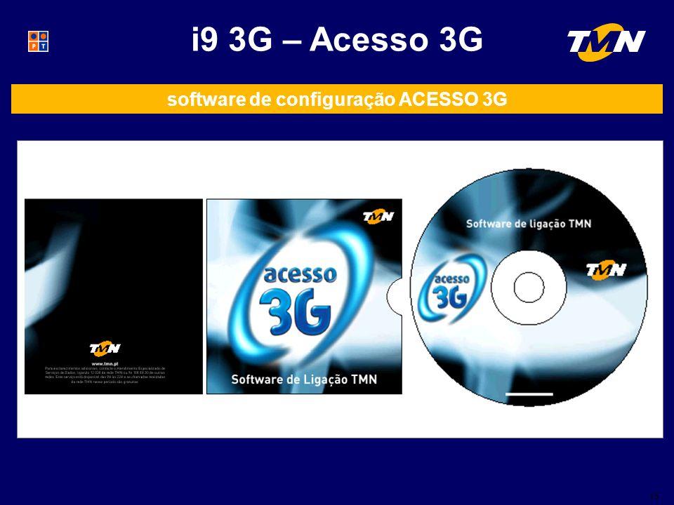 15 i9 3G – Acesso 3G software de configuração ACESSO 3G