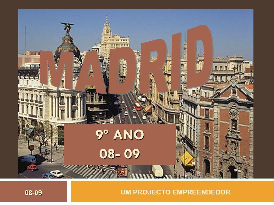9º ANO 08- 09 UM PROJECTO EMPREENDEDOR 08-09