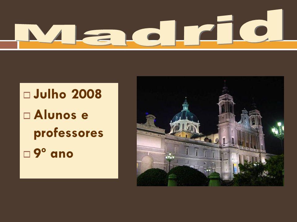 Julho 2008 Alunos e professores 9º ano