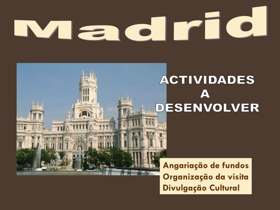 Angariação de fundos Organização da visita Divulgação Cultural