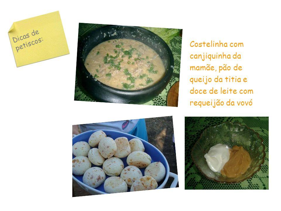 Dicas de petiscos: Costelinha com canjiquinha da mamãe, pão de queijo da titia e doce de leite com requeijão da vovó