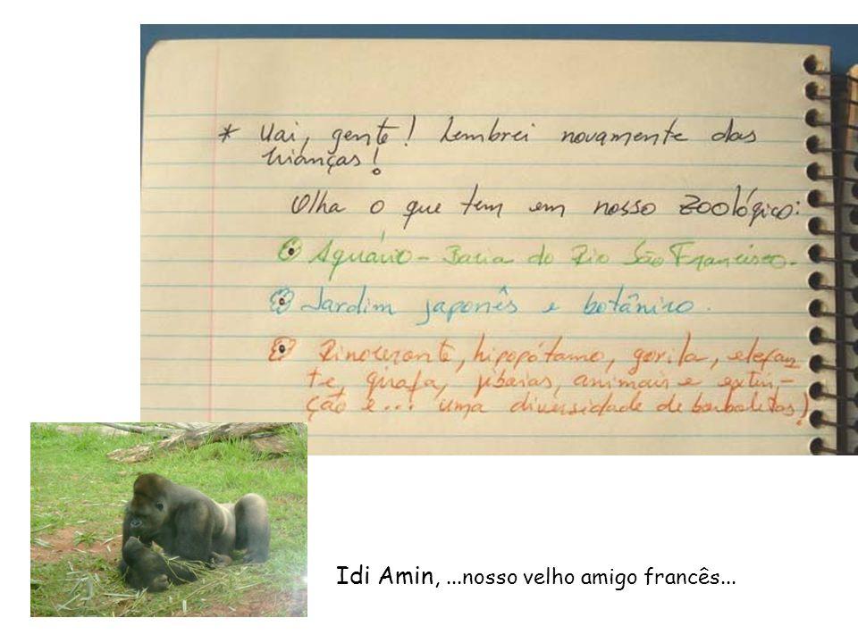 Idi Amin,...nosso velho amigo francês...