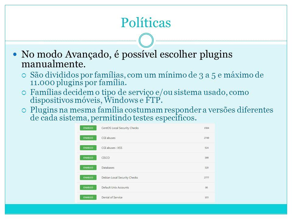 Políticas No modo Avançado, é possível escolher plugins manualmente.