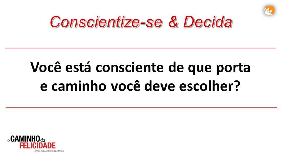 Você está consciente de que porta e caminho você deve escolher?